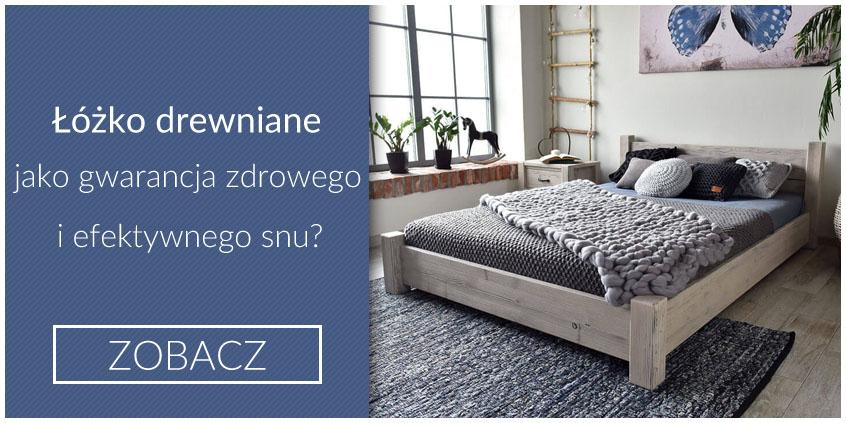 Łóżko drewniane jako gwarancja zdrowego i efektywnego snu