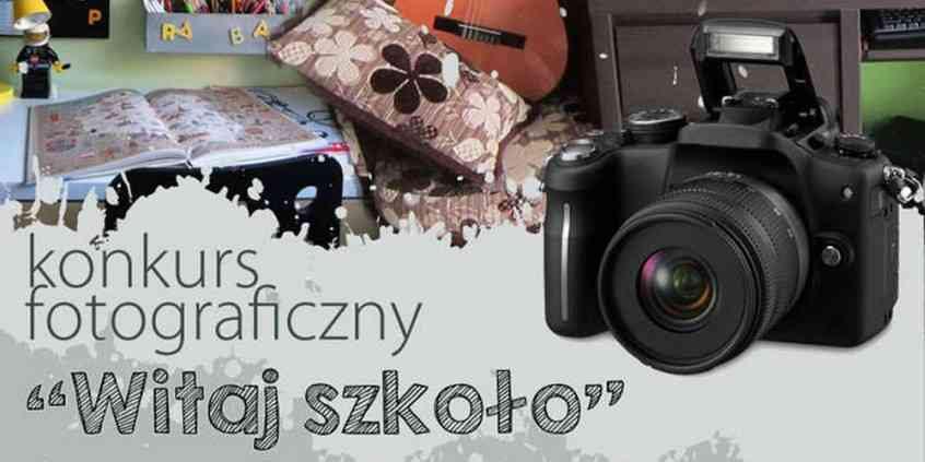 Konkurs fotograficzny Witaj szkoło rozstrzygnięty