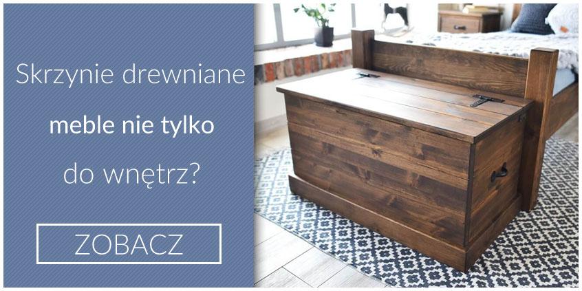 Kufry i skrzynie drewniane - meble nie tylko do wnętrz?